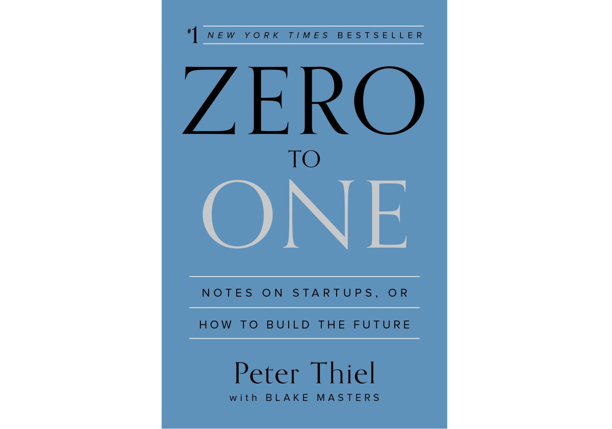 Zero to One: Notes on Startups, or How to Build the Future | Inspirational Books You Should Start Reading NOW | best books of all time best books