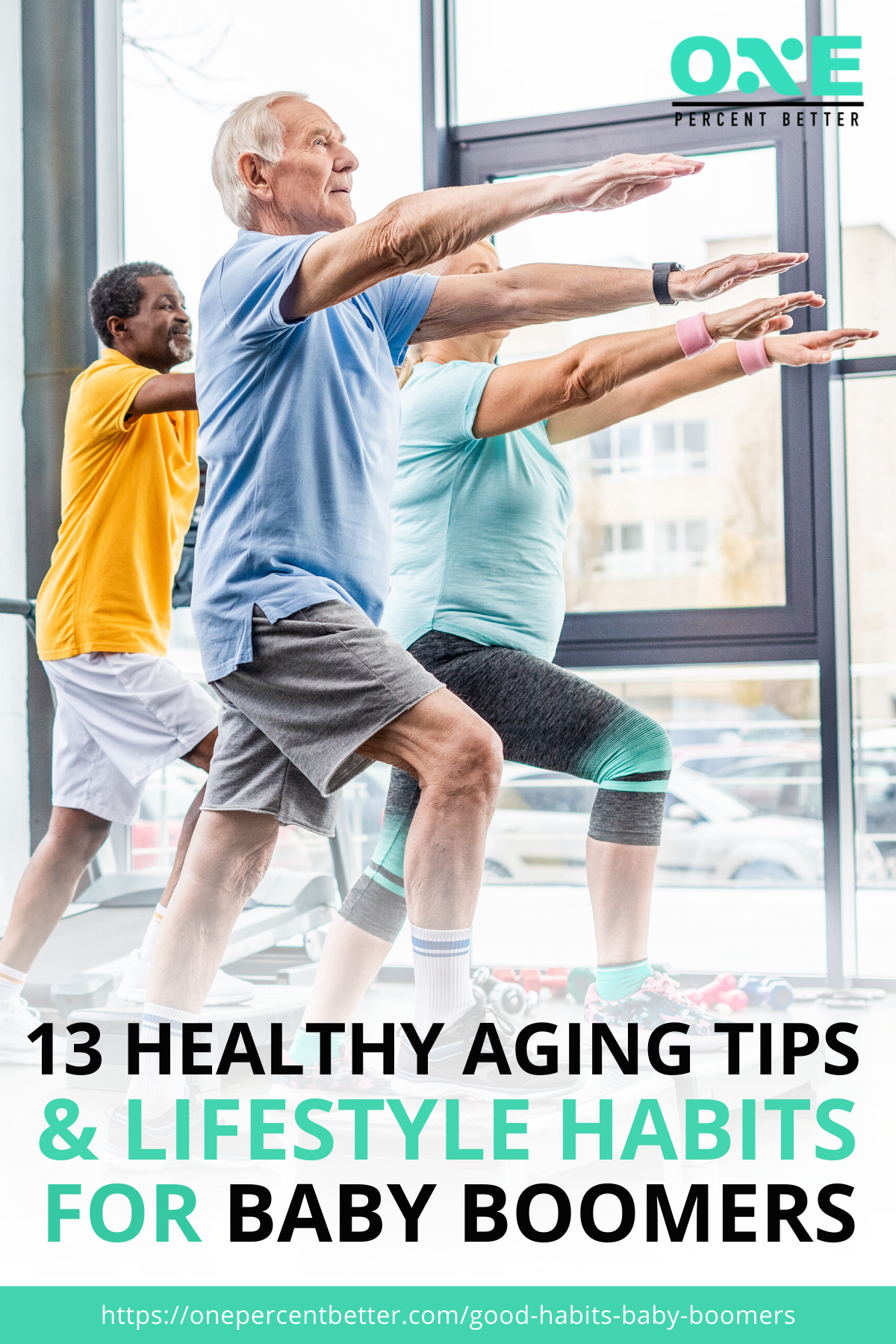 13 Good Lifestyle Habits Baby Boomers Should Adopt https://onepercentbetter.com/good-habits-baby-boomers/