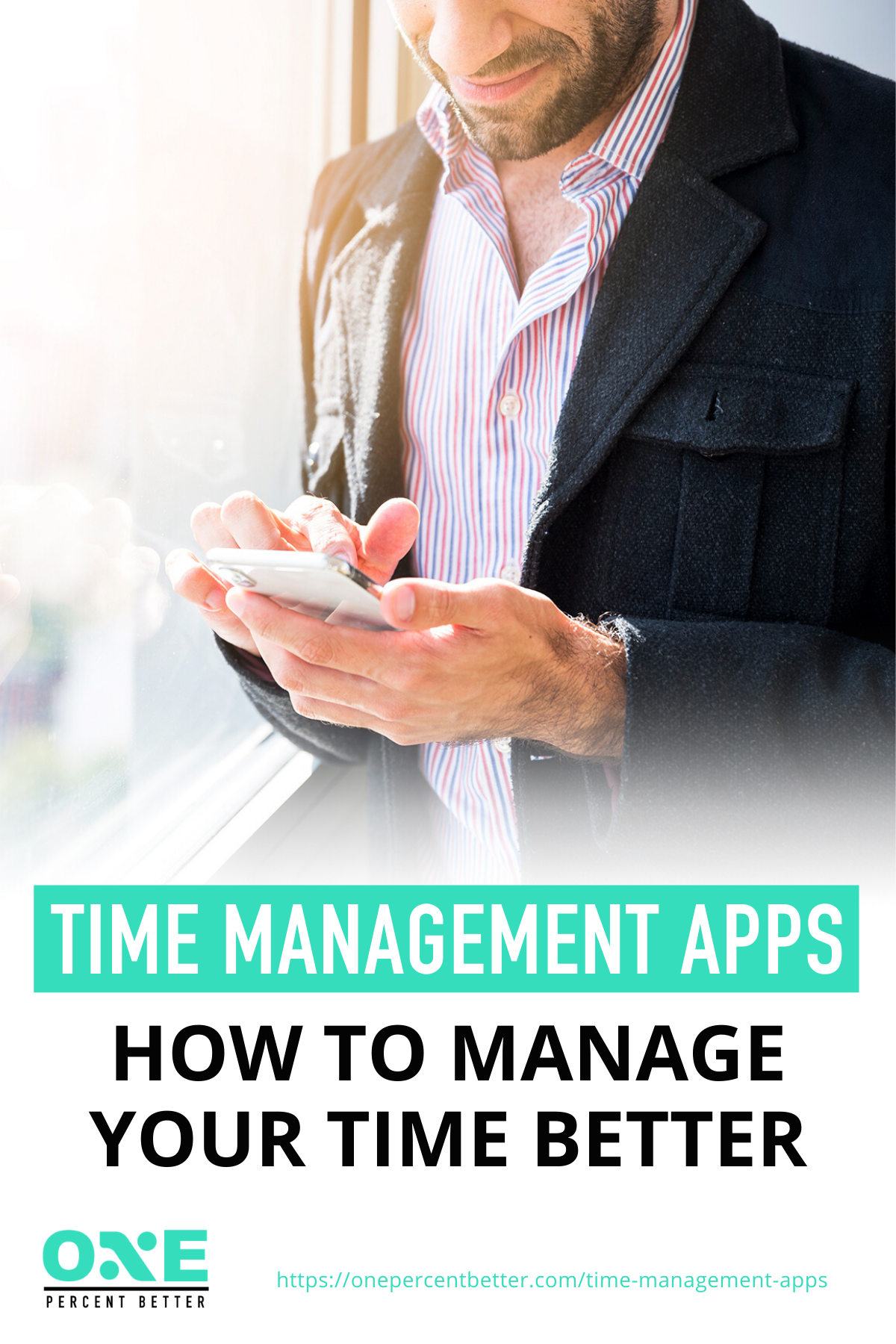 Time Management Apps: How To Manage Your Time Better https://onepercentbetter.com/time-management-apps